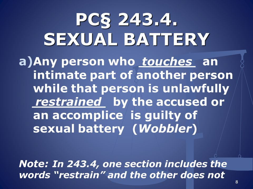 PC§ 243.4. SEXUAL BATTERY PC§ 243.4.