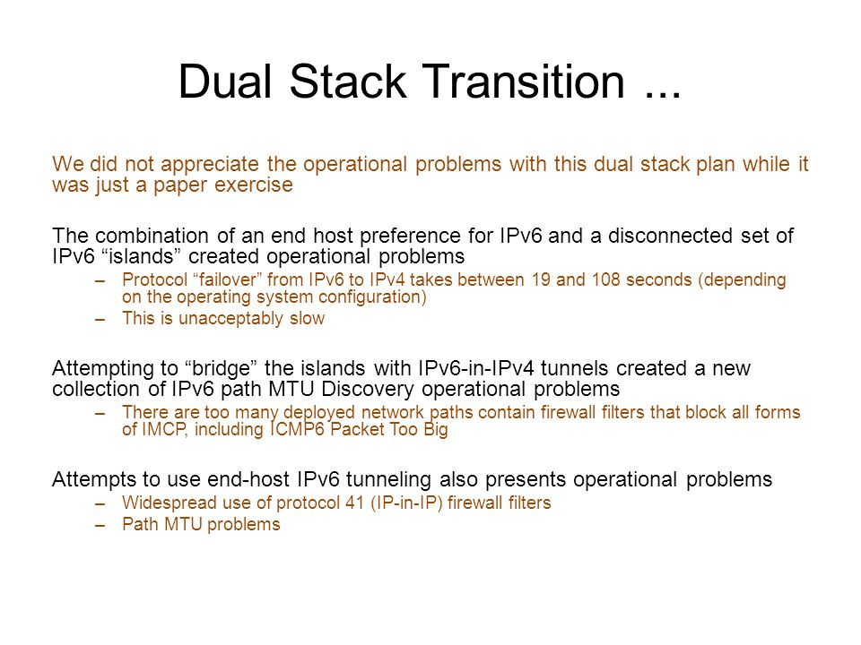 Dual Stack Transition...