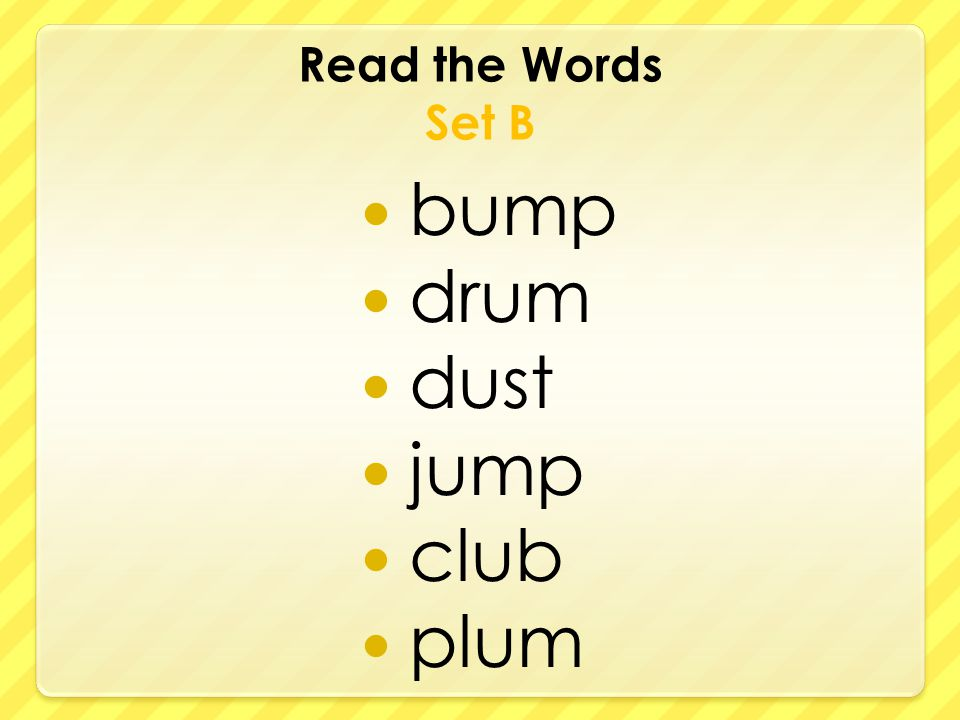 Read the Words Set B bump drum dust jump club plum