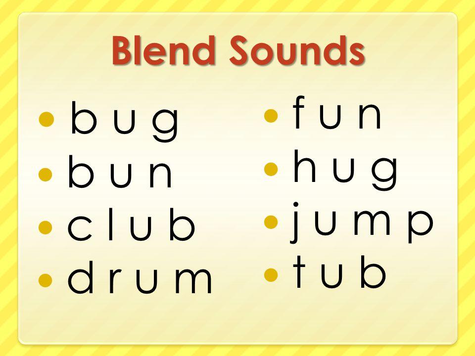 Blend Sounds b u g b u n c l u b d r u m f u n h u g j u m p t u b