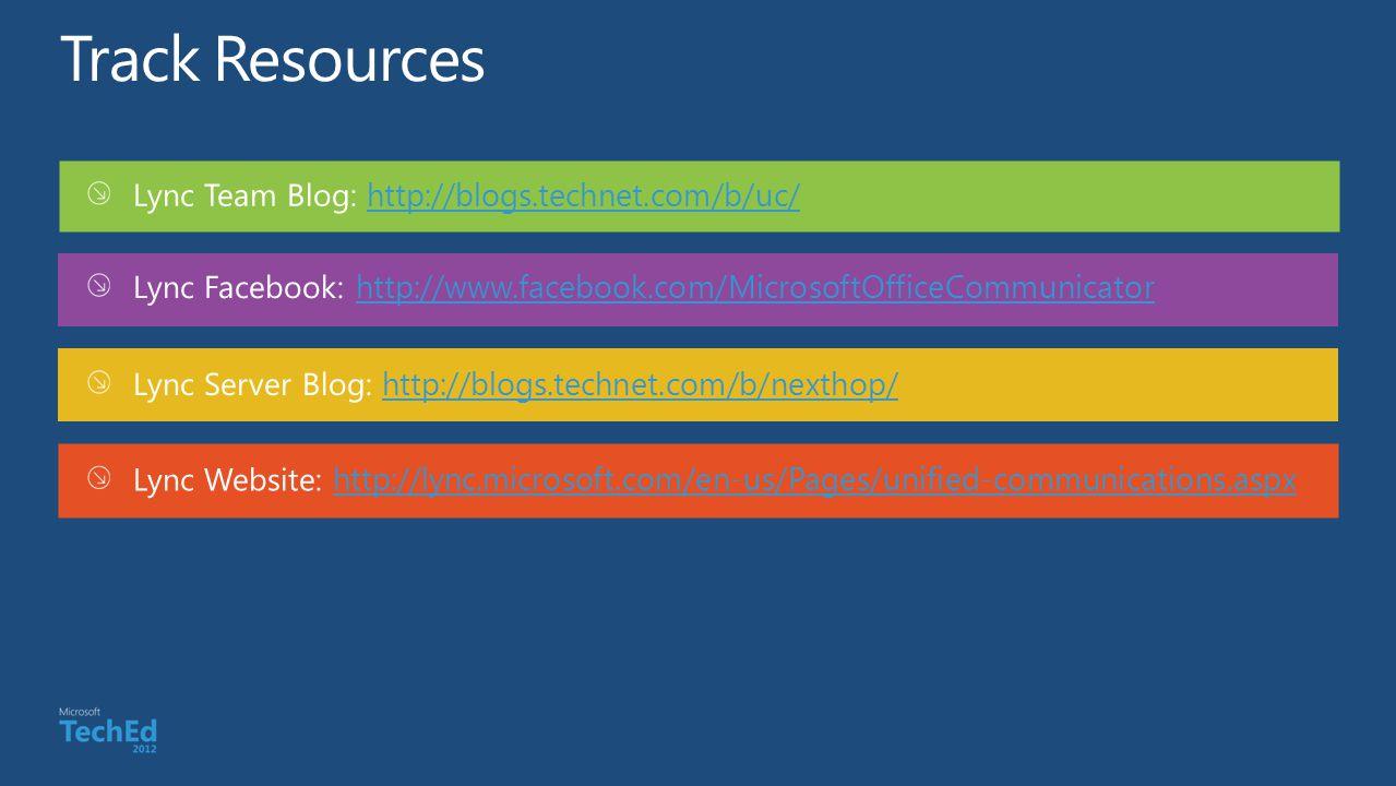 Lync Team Blog: http://blogs.technet.com/b/uc/http://blogs.technet.com/b/uc/ Lync Facebook: http://www.facebook.com/MicrosoftOfficeCommunicatorhttp://