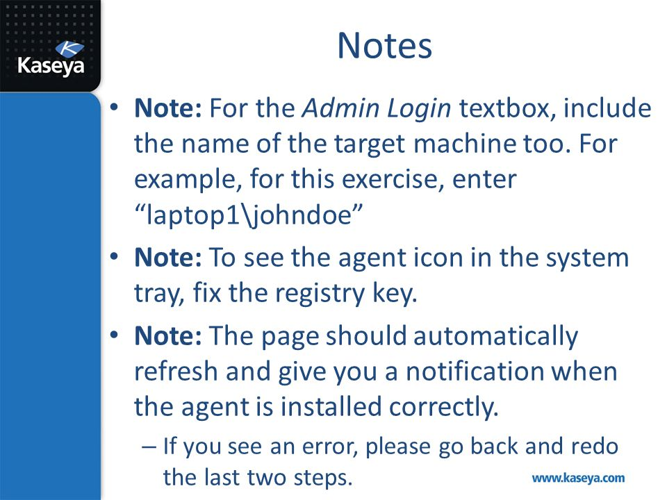 """Notes Note: For the Admin Login textbox, include the name of the target machine too. For example, for this exercise, enter """"laptop1\johndoe"""" Note: To"""