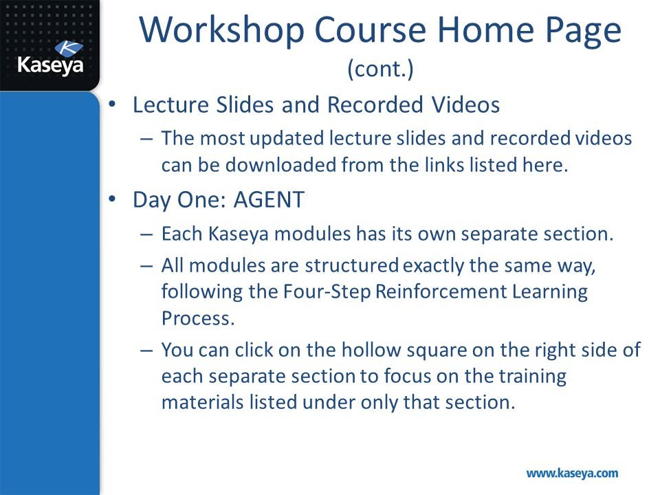 Workshop Course Home Page (cont.) Lecture Slides and Recorded Videos – The most updated lecture slides and recorded videos can be downloaded from the