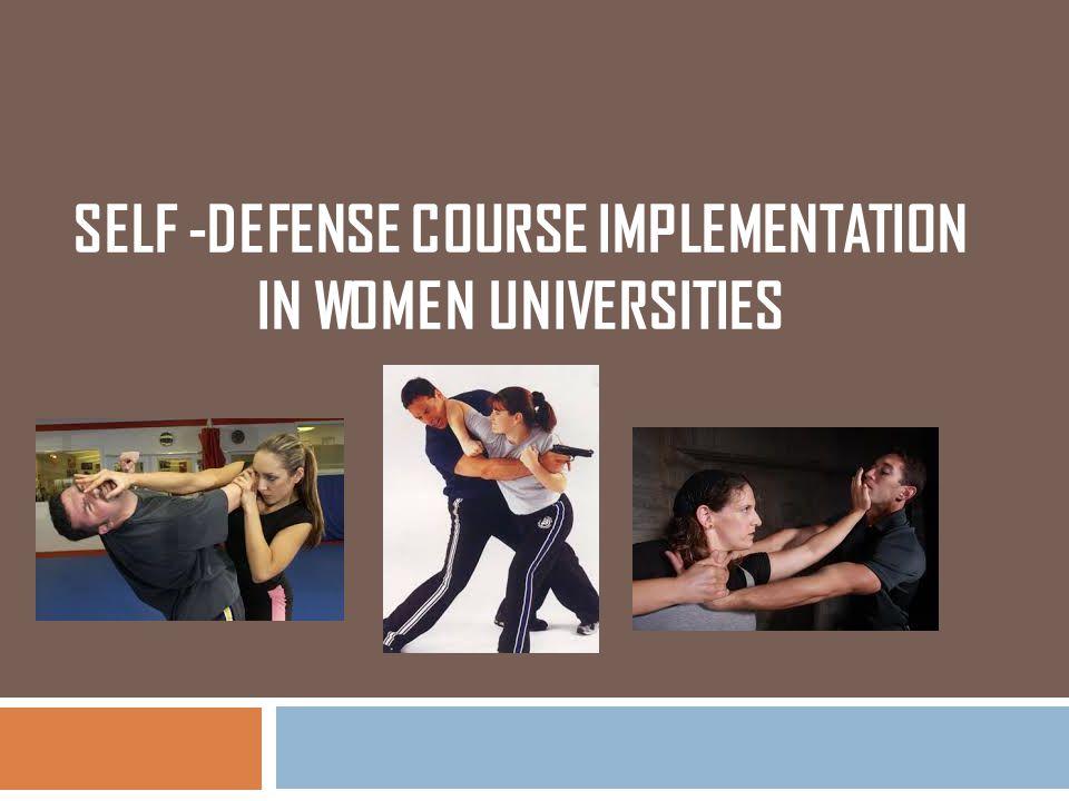 SELF -DEFENSE COURSE IMPLEMENTATION IN WOMEN UNIVERSITIES