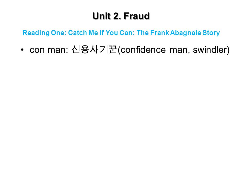 Unit 2.Fraud Frank William Abagnale, Jr.