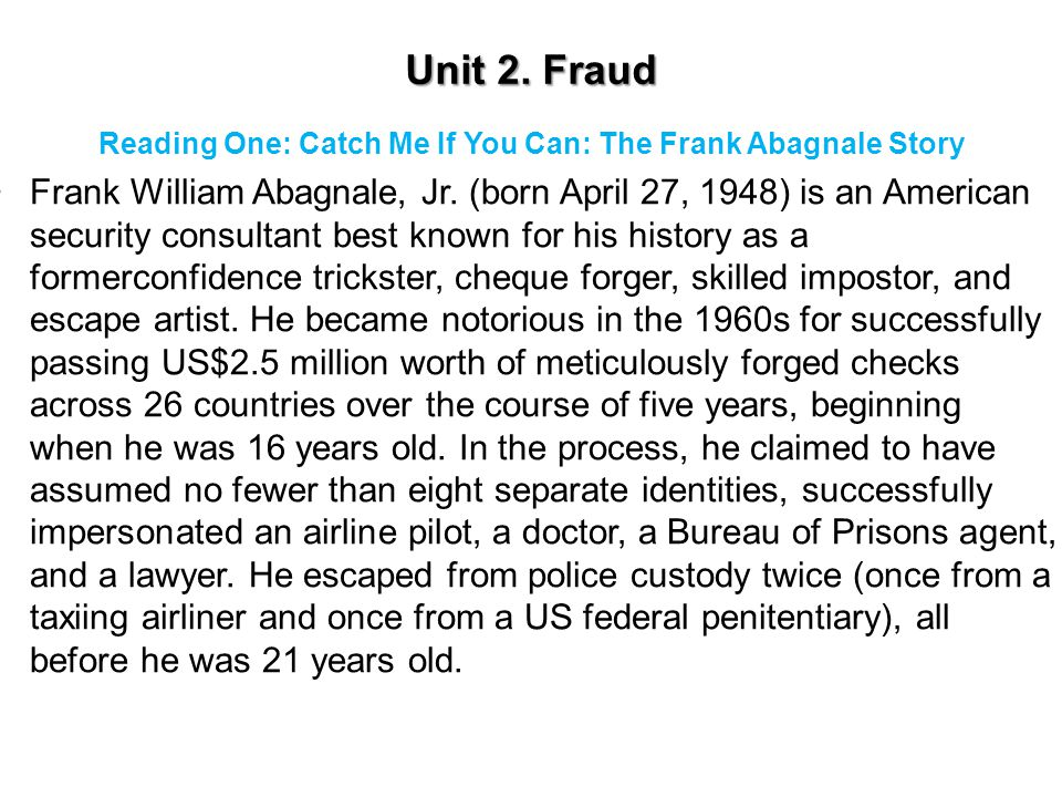 Unit 2.Fraud 2. How does the writer support the topic sentence.