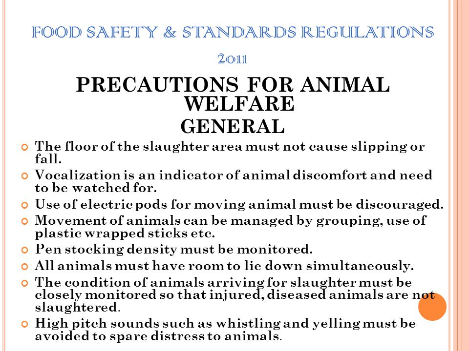 FOOD SAFETY & STANDARDS REGULATIONS 2011. STUNNING Gas stunning Stunning of pigs by exposure to carbon dioxide (CO2) must be preferred. The concentrat