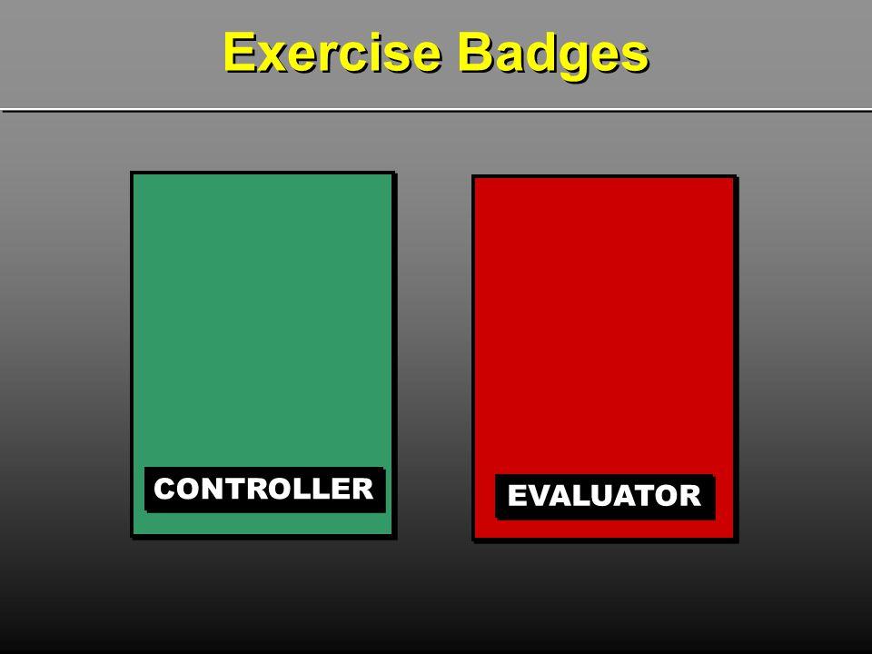 CONTROLLER EVALUATOR Exercise Badges
