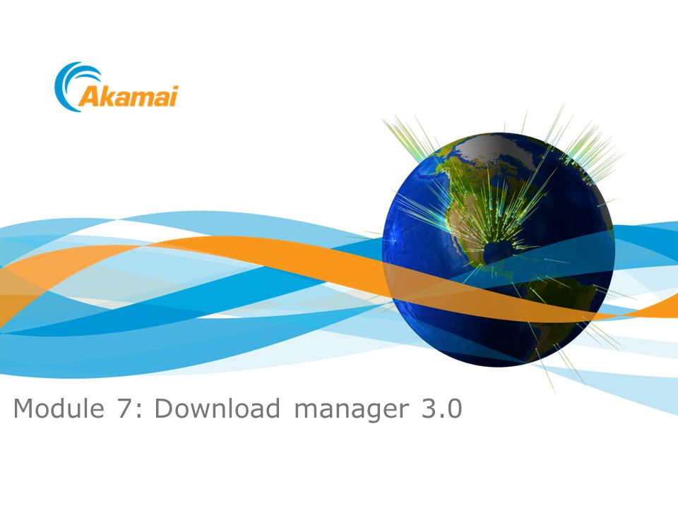 Module 7: Download manager 3.0