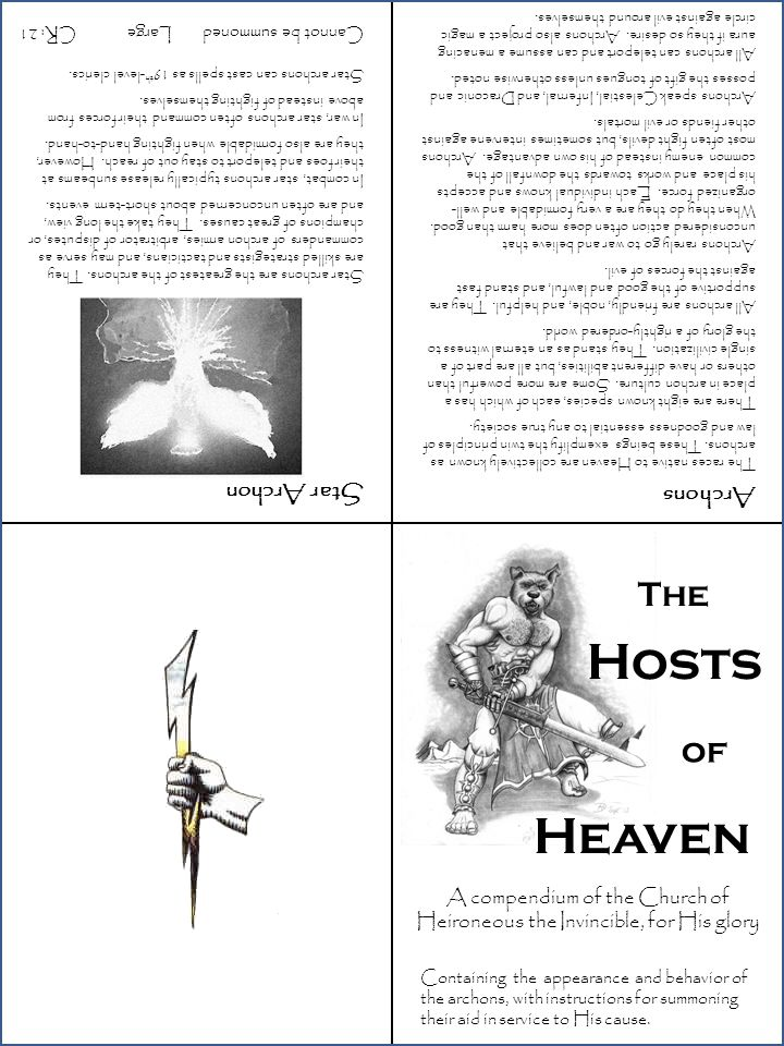 The Hosts of Heaven A compendium of the Church of Heironeous the Invincible, for His glory Containing the appearance and behavior of the archons, with instructions for summoning their aid in service to His cause.
