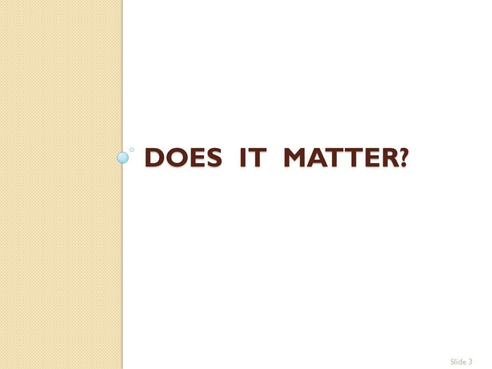 Boise State University, Executive MBA, 2013 IT Competitive Advantage, Rob Anson Slide 4 IT Doesn't Matter.