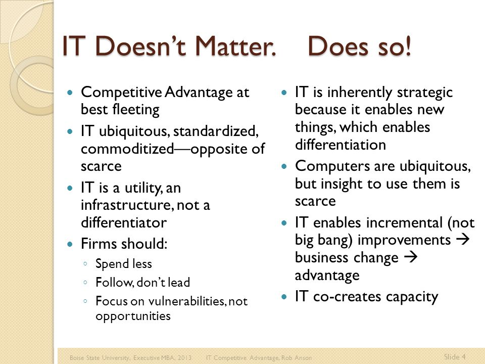 Boise State University, Executive MBA, 2013 IT Competitive Advantage, Rob Anson Slide 25 IT Investment Competition 1.