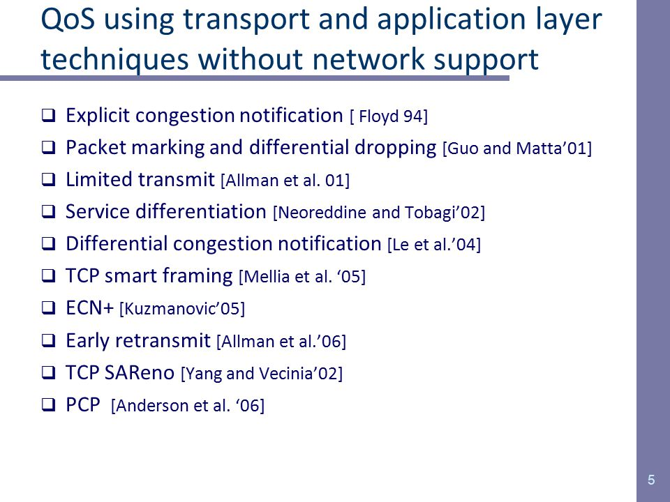 Research thesis  Research thesis is the following: It is possible to further improve end-to-end network performance using transport and application layer approaches without explicit QoS support from the underlying IP network.  Focus: –Low-latency interactive TCP applications (thin-stream TCP) Telnet, SSH, network games, short web transfers, etc.