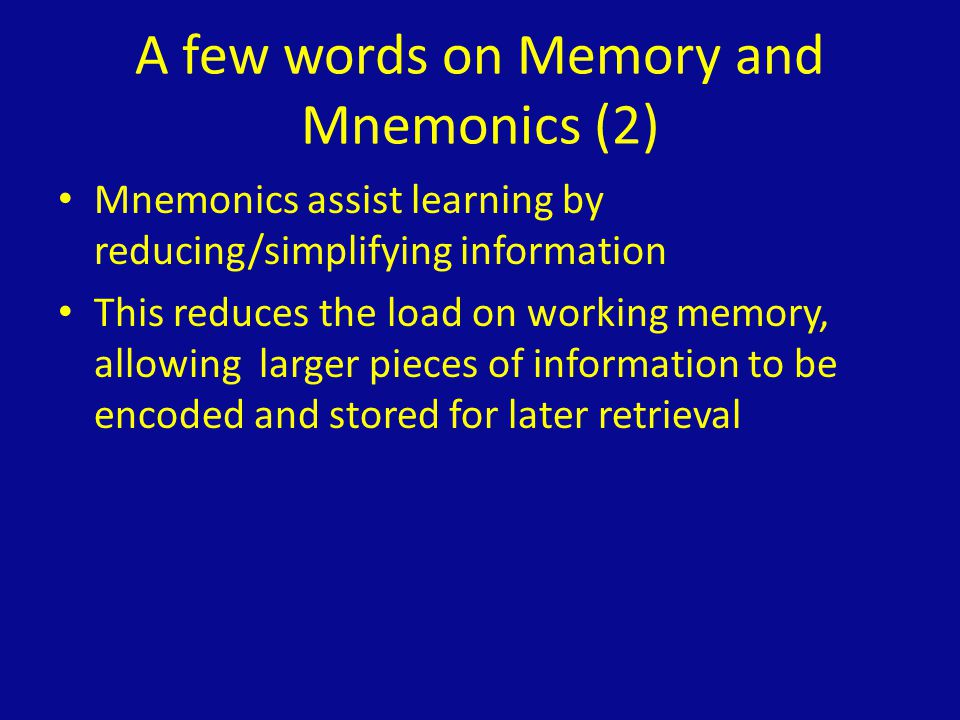 A few words on Memory and Mnemonics (3) Why in psychiatry.