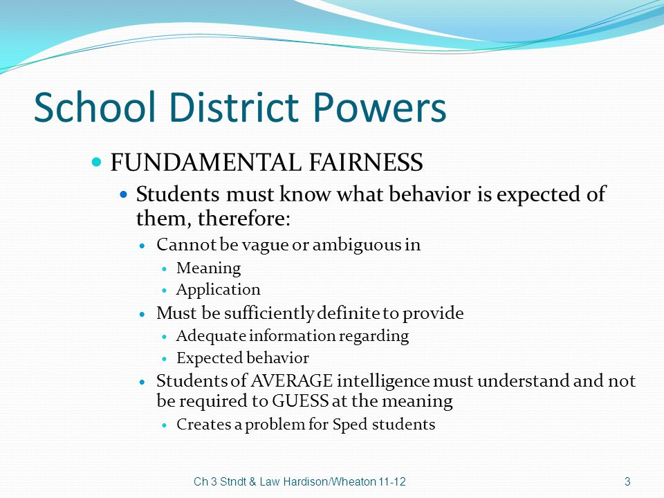 School District Powers In loco parentis means.