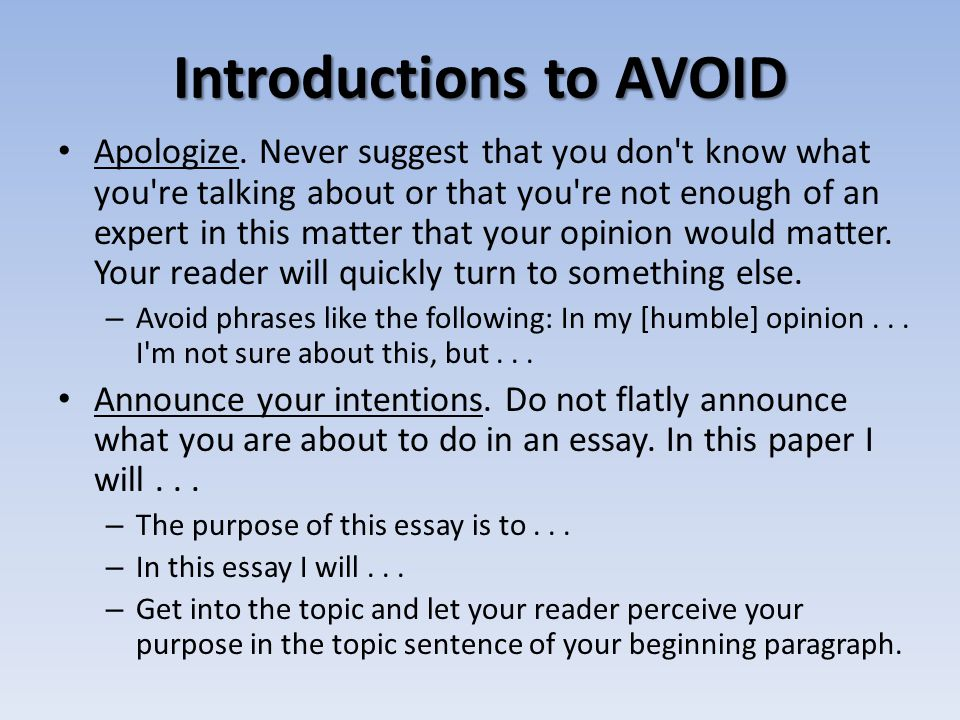 Introductions to AVOID Weak opening paragraph The purpose of this essay is to examine the effect of Einstein's theories in the historical context of a
