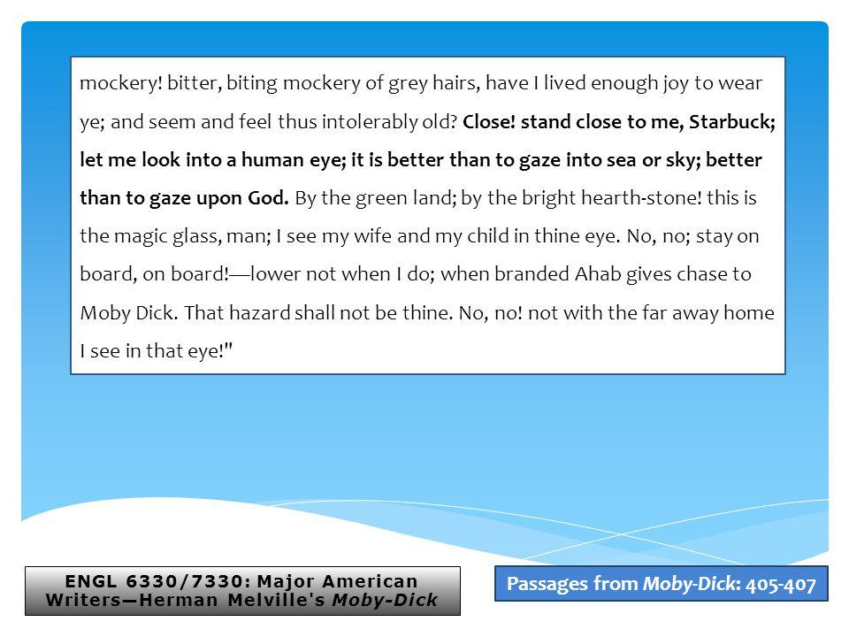 ENGL 6330/7330: Major American Writers—Herman Melville s Moby-Dick mockery.