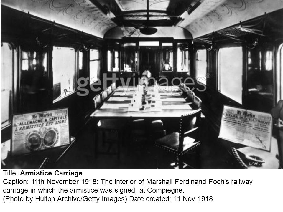 Title: Armistice Carriage Caption: 11th November 1918: The interior of Marshall Ferdinand Foch's railway carriage in which the armistice was signed, a