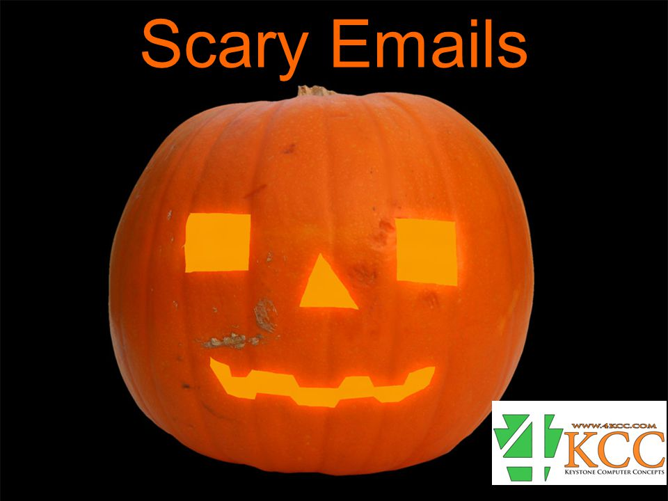 Scary Emails