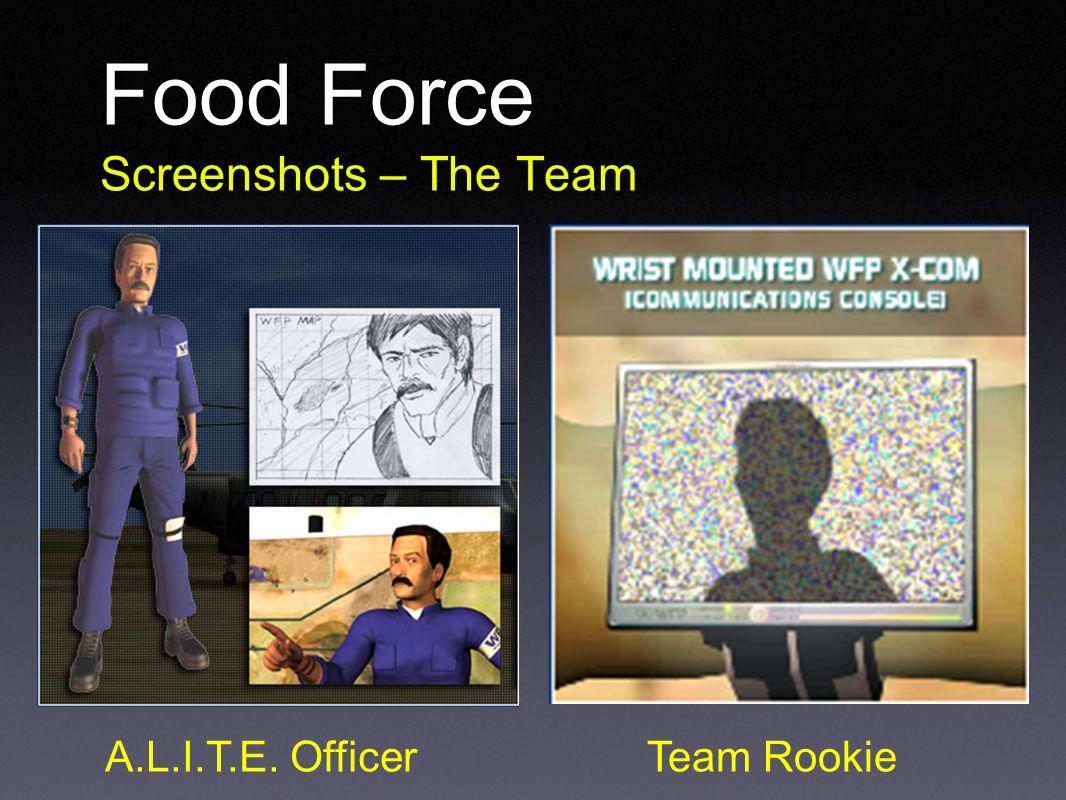 Food Force Screenshots – The Team A.L.I.T.E. OfficerTeam Rookie