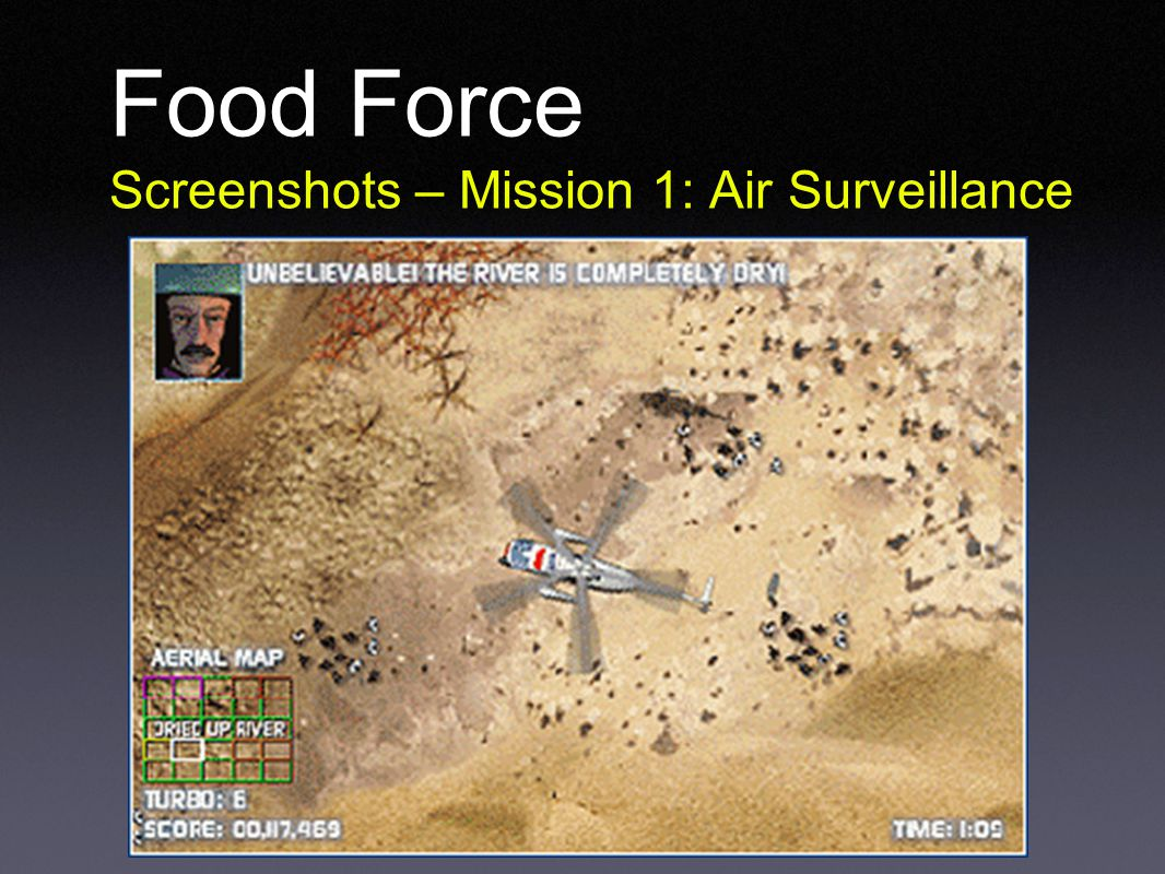 Food Force Screenshots – Mission 1: Air Surveillance
