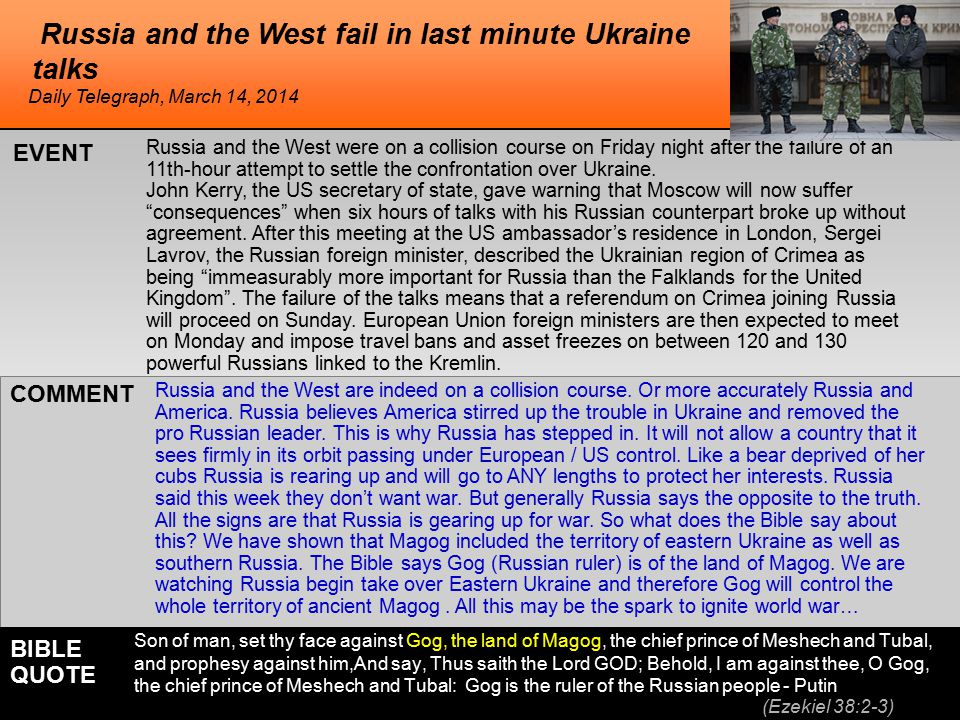 he Russia and the West fail in last minute Ukraine talks Russia and the West were on a collision course on Friday night after the failure of an 11th-hour attempt to settle the confrontation over Ukraine.