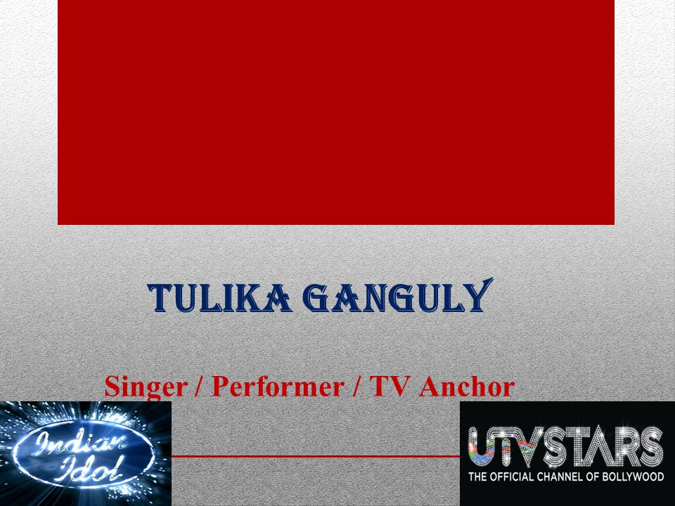 Tulika Ganguly Singer / Performer / TV Anchor