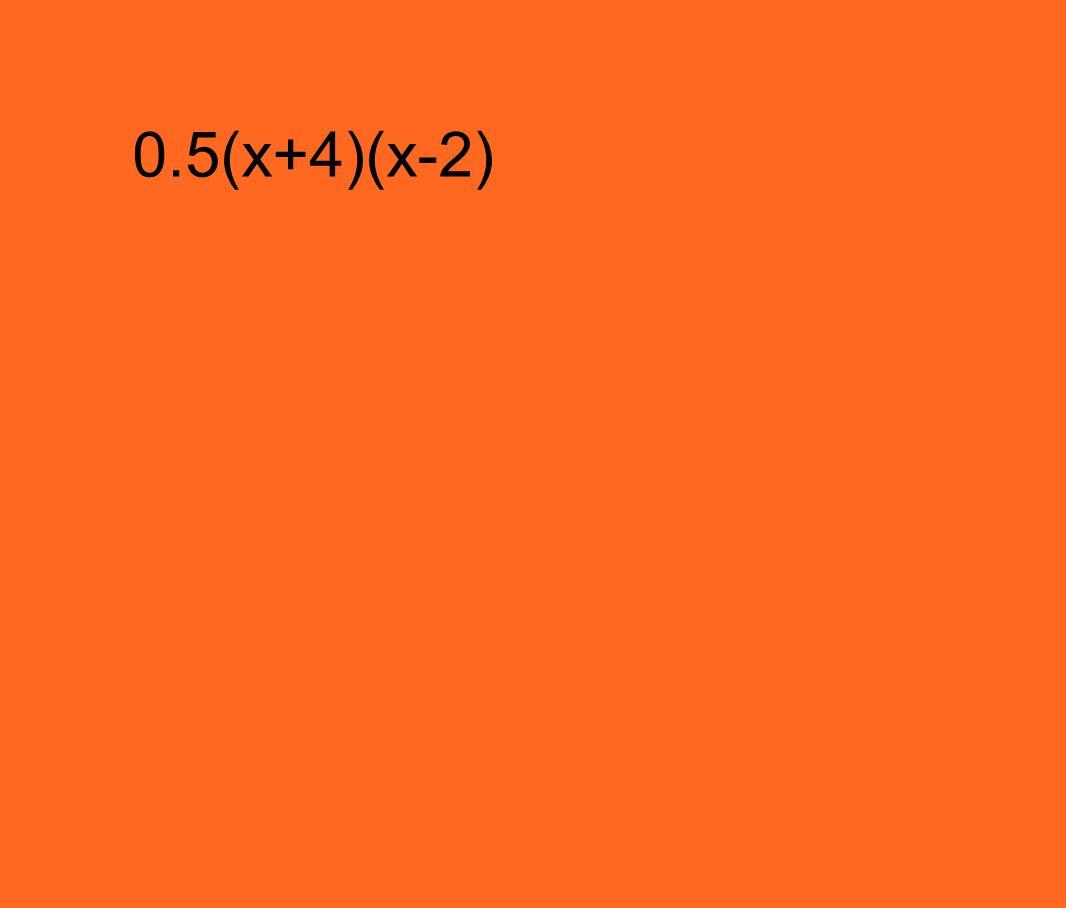 0.5(x+4)(x-2)
