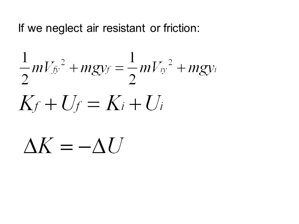 If we neglect air resistant or friction:
