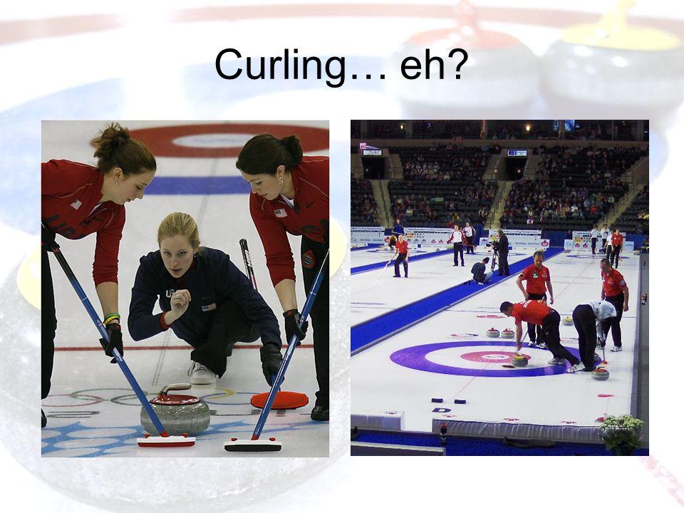Curling… eh?