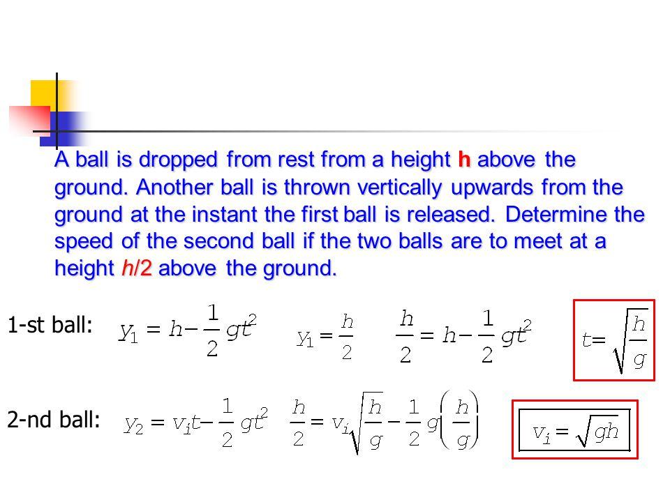 2-nd ball: 1-st ball: