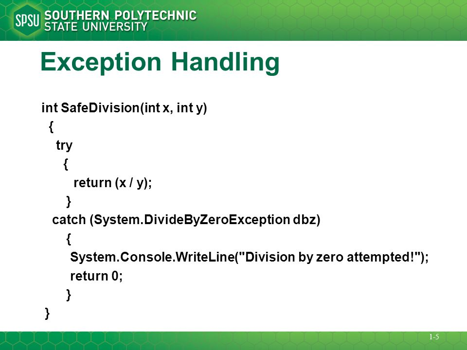 Exception Handling Exception handling enables programmers to remove error-handling code from the main line of the program's execution.