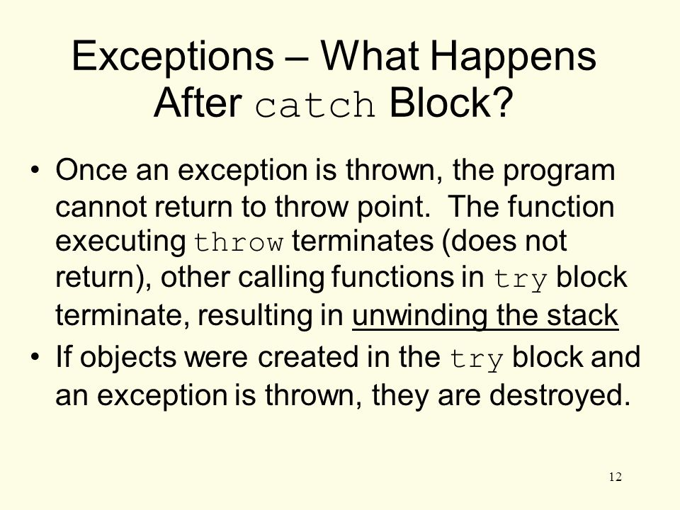 12 Exceptions – What Happens After catch Block.