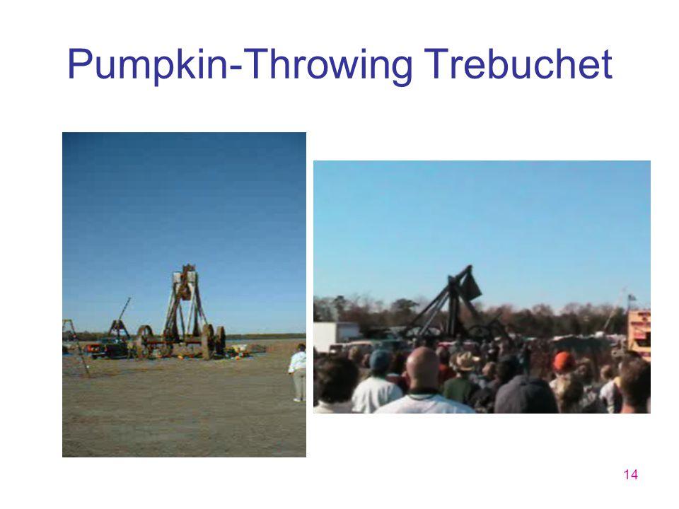 14 Pumpkin-Throwing Trebuchet