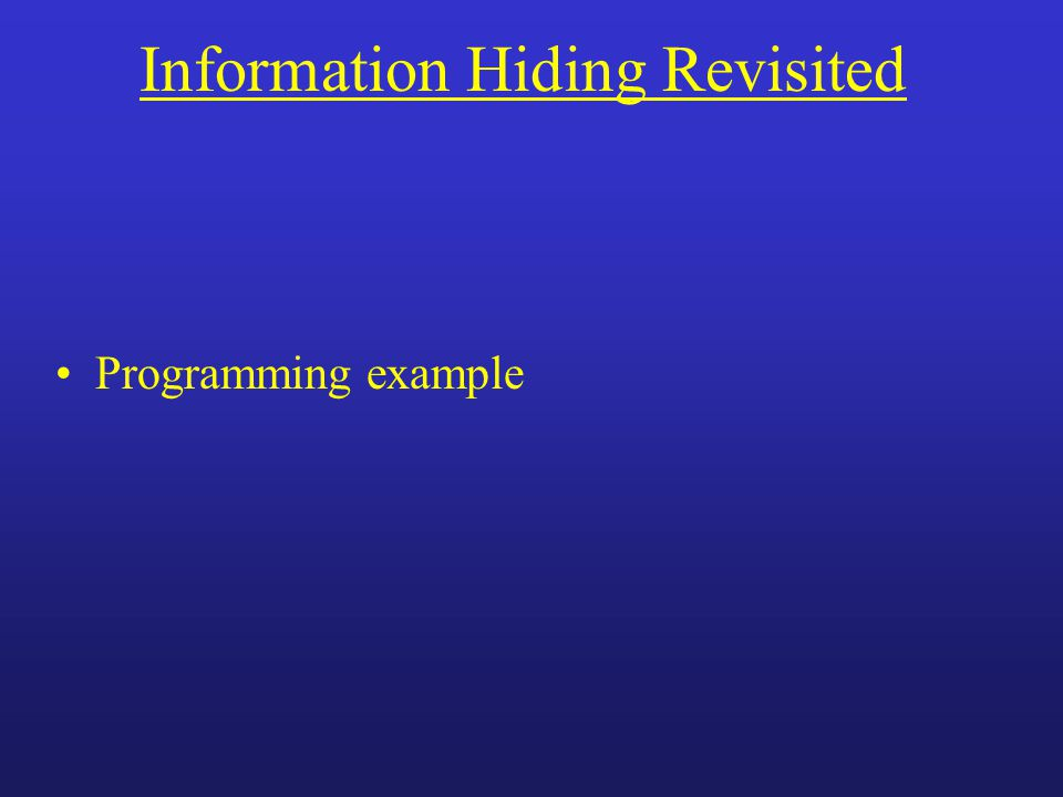 Information Hiding Revisited Programming example