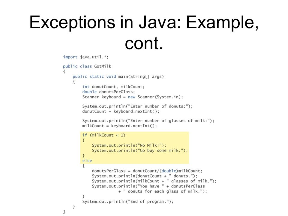Exceptions in Java: Example, cont.