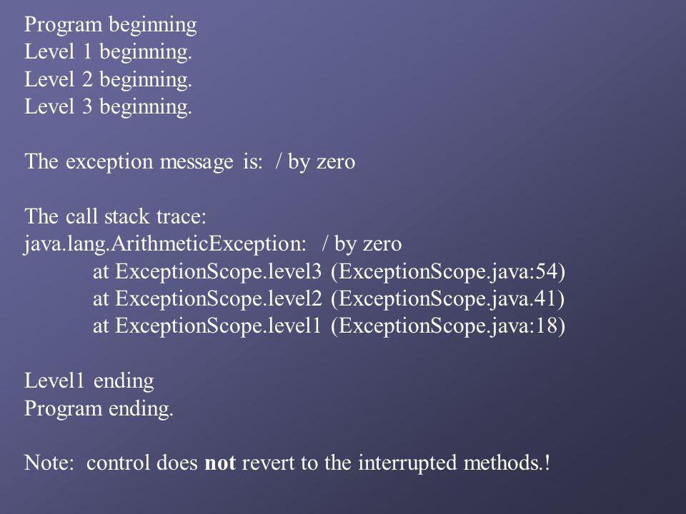 Program beginning Level 1 beginning. Level 2 beginning.