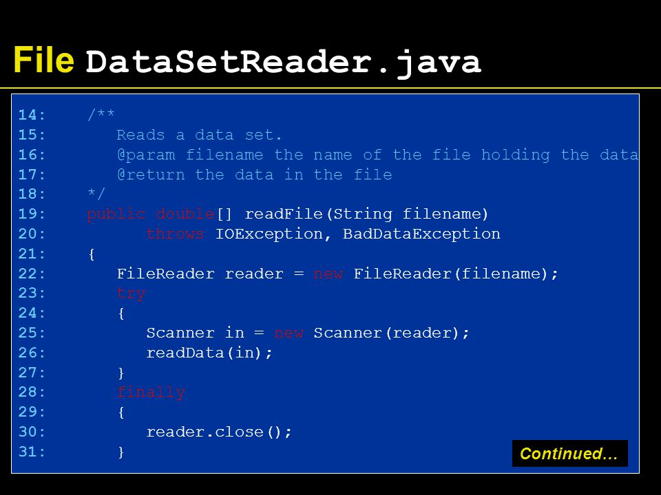 File DataSetReader.java 14: /** 15: Reads a data set.