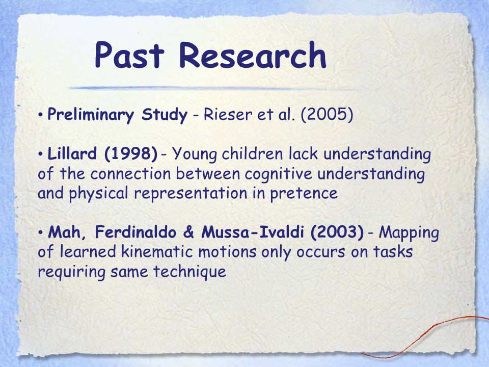 Past Research Preliminary Study - Rieser et al.