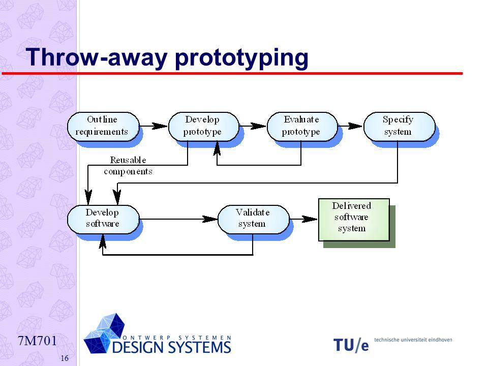 7M701 16 Throw-away prototyping