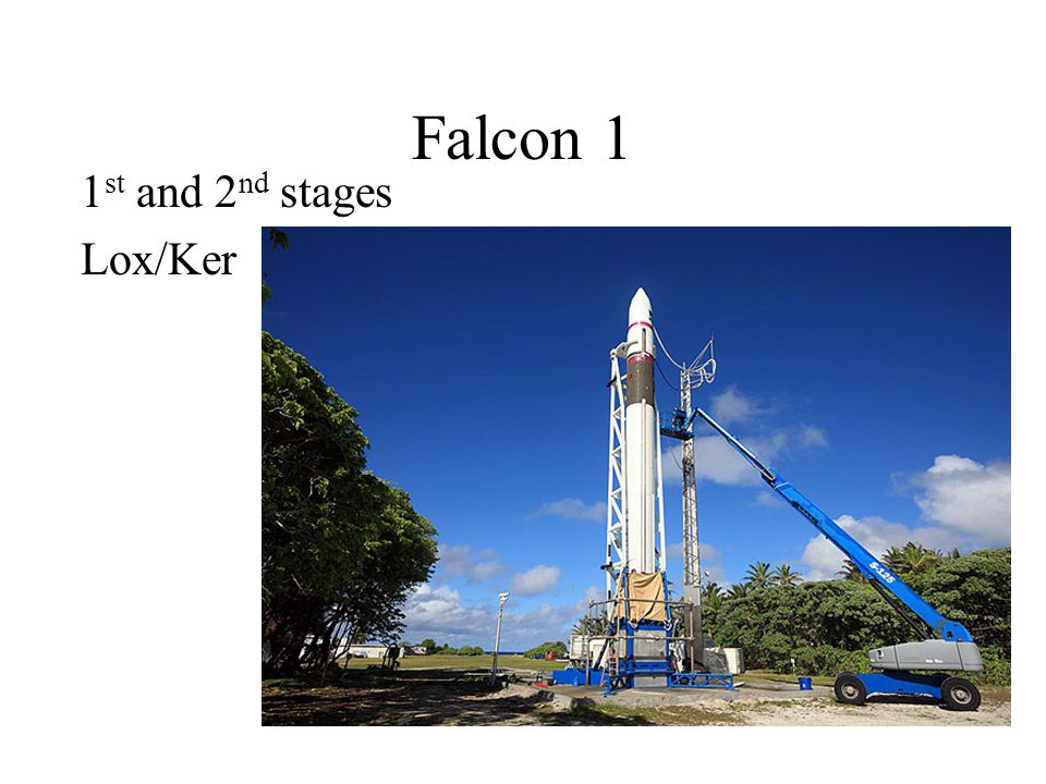 Falcon 1 1 st and 2 nd stages Lox/Ker