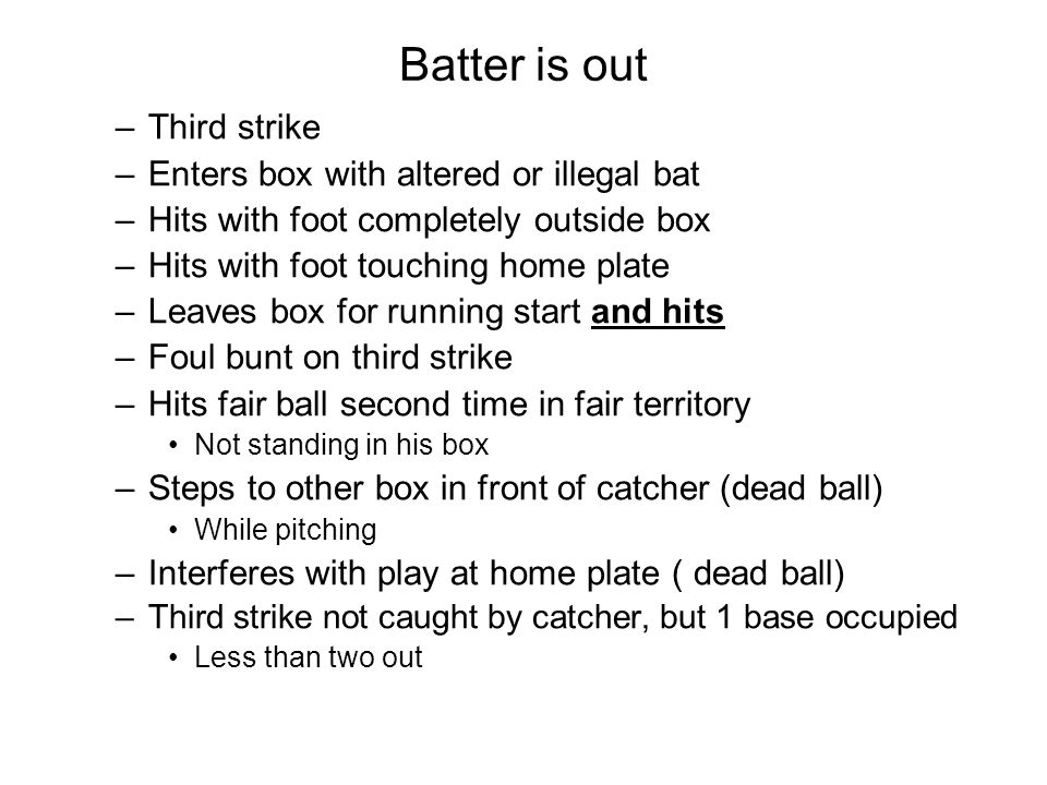 Runner can advance without liability to be put out 7.Overthrown or blocked ball all runners awarded two bases from thrown exception: fielder loses posession one base from moment of block blocked in offensive equipment dead ball – runner return runner try to play on is out 8.Fair batted fly ball over fence in fair territory from fielders glove or body over fence contacts foul pole above fence level home run is awarded