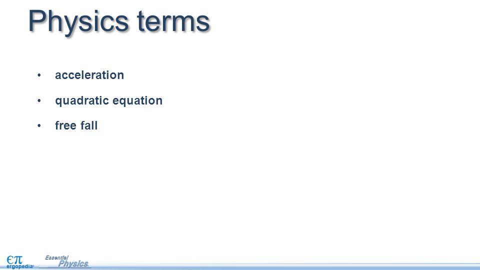 Physics terms acceleration quadratic equation free fall