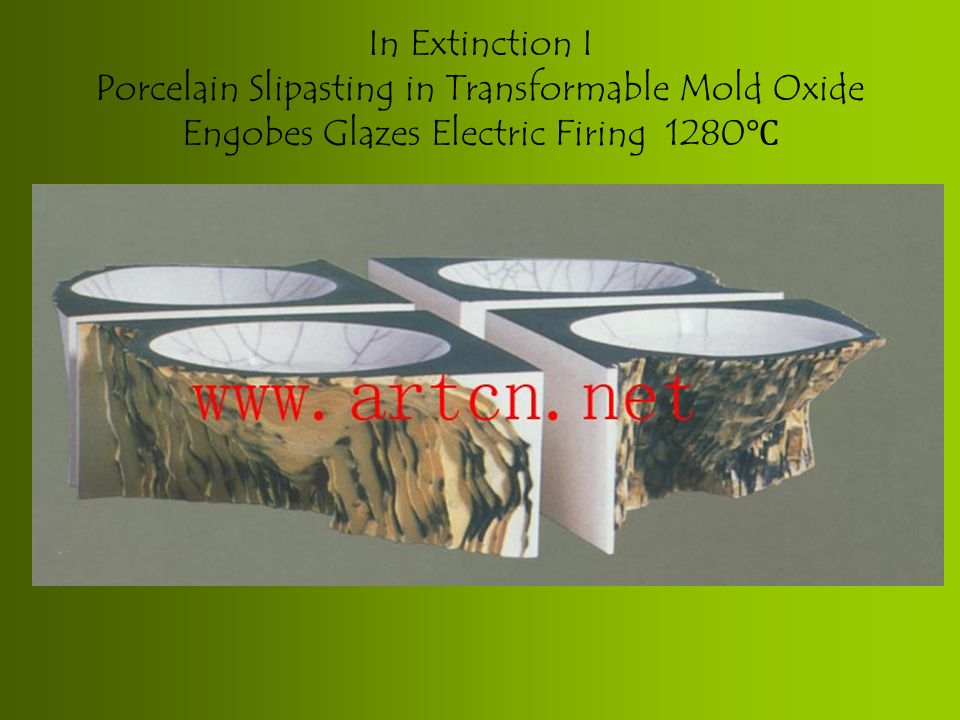 In Extinction I Porcelain Slipasting in Transformable Mold Oxide Engobes Glazes Electric Firing 1280 ℃