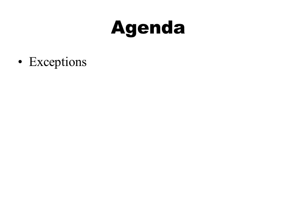 Agenda Exceptions