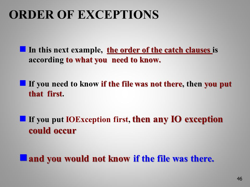 ORDER OF EXCEPTIONS the order of the catch clauses to what you need to know.