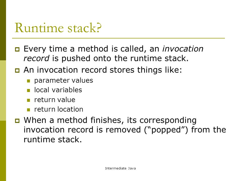 Intermediate Java Runtime stack.
