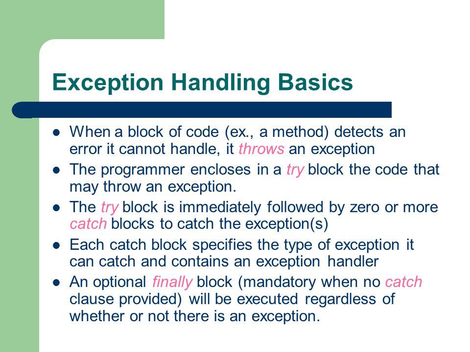 Java Exception Hierarchy ObjectErrorExceptionRuntimeExceptionThrowableAWTErrorLinkageErrorClassNotFoundExceptionNoSuchMethodExceptionArithmeticExceptionArrayStoreException Must be handled