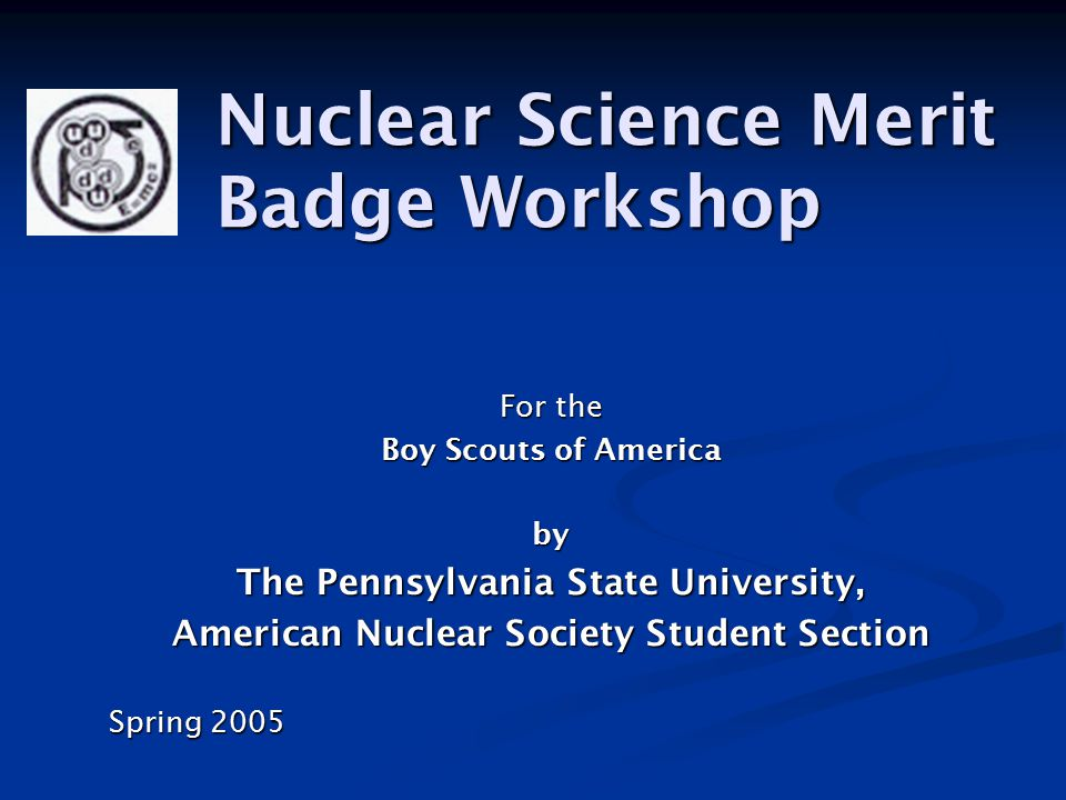 Welcome The Radiation Science and Engineering Center at Penn State Graphic by Vaughn Whisker & Breazeale Nuclear Reactor & Breazeale Nuclear Reactor