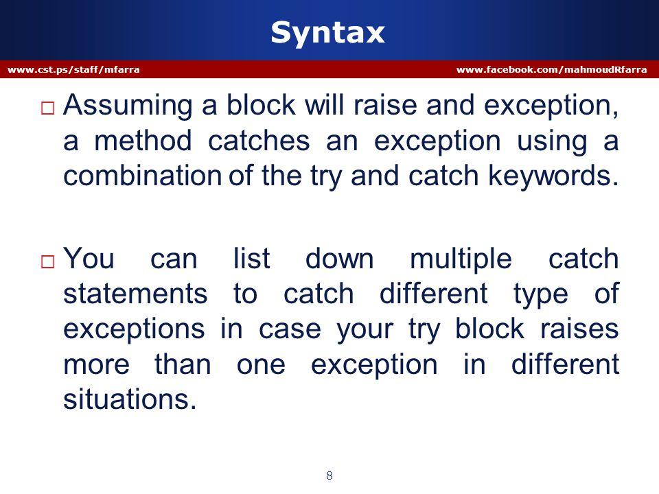Syntax www.cst.ps/staff/mfarra www.facebook.com/mahmoudRfarra 9